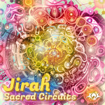 Jirah - Sacred Circuits