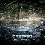 Cybered - Forget Your Past