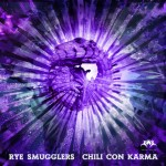 Rye Smugglers - Chili Con Karma