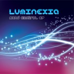Luminexia - Mind Control EP
