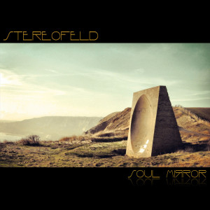 Stereofeld - Soul Mirror cover
